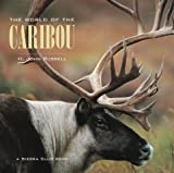 Russell, H. John: The World of the Caribou