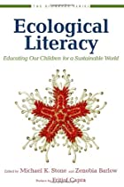 Ecological Literacy: Educating Our Children…