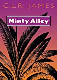 James, C.L.R.: Minty Alley