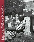 The Art of William Edmondson by William…