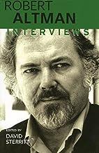 Robert Altman: Interviews (Conversations…