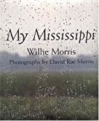 My Mississippi by Willie Morris