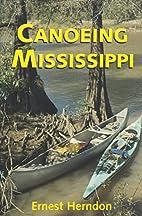 Canoeing Mississippi by Ernest Herndon