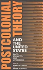 Postcolonial Theory and the United States:…