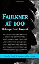 Faulkner at 100 : retrospect and prospect by…