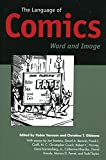 Varnum, Robin: The Language of Comics: Word and Image