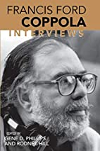 Francis Ford Coppola: Interviews by Francis…