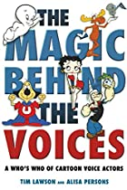 The Magic Behind the Voices: A Who's Who of…