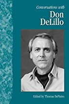 Conversations With Don DeLillo by Thomas…