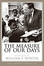 The Measure of Our Days: Writings of William…