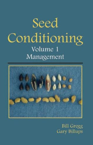 seed-conditioning-volume-1-management-a-practical-advanced-level-guide