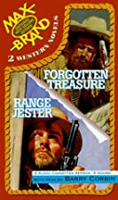 Range Jester/Forgotten Treasure by Max Brand