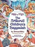 Blitz, Shmuel: [Hagadah Shel Pesah]: The ArtScroll Children&#39;s Haggadah