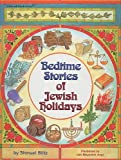 Blitz, Shmuel: Bedtime Stories of Jewish Holidays