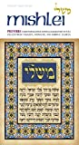 Scherman, Nosson: [Mishle]: Mishlei = Proverbs  a New Translation with Commentary Anthologized from Talmudic, Midrashic, and Rabbinic Sources