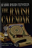 David Feinstein: The Jewish Calendar: Its Structure and Laws (Artscroll Halachah)