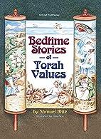 Bedtime Stories of Torah Values by Shmuel…