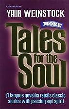 More tales for the soul: A famous novelist…