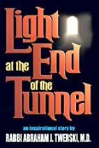 Light at the End of the Tunnel by Abraham J.…