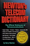Newton, Harry: Newton's Telecom Dictionary: The Official Dictionary of Telecommunications