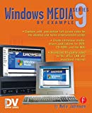 Nels Johnson: Windows Media 9 Series by Example
