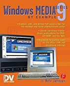 Windows Media 9 Series by Example by Nels…