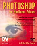 Harrington, Richard: Photoshop for Nonlinear Editors