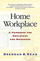Home Workplace: A Handbook for Employees and…
