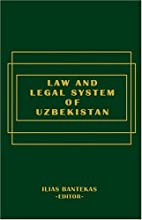 Law And the Legal System of Uzbekistan. by…