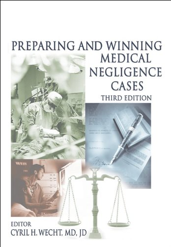 preparing-and-winning-medical-negligence-cases-new-3rd-edition