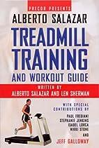 Precor Presents Alberto Salazar Treadmill…