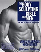 The Body Sculpting Bible for Men by James&hellip;