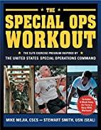 The Special Ops Workout: The Elite Exercise…