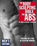 Villepigue, James: Body Sculpting Bible for Abs : Men's Edition: Featuring the 14-Day Ab Sculpting Workout