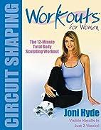 Workouts For Women: Circuit Shaping by Joni…