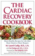 The Cardiac Recovery Cookbook: Heart Healthy…