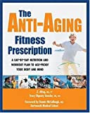 Altug, Z.: The Anti-Aging Fitness Prescription: A Day-By-Day Nutrition and Workout Plan To Age-Proof Your Body and Mind