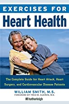 Exercises for Heart Health: The Complete…