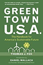 Green Town USA: The Handbook for America's…