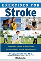 Exercises for Stroke: The Complete Program…