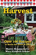 Harvest Cookbook: Country Comfort: Over 100…