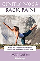 Gentle Yoga for Back Pain: A Safe and Easy…