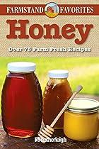 Honey: Farmstand Favorites: Over 75…