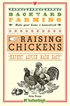 Backyard Farming: Raising Chickens: From…