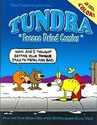 Tundra: Freeze Dried Comics by Chad…