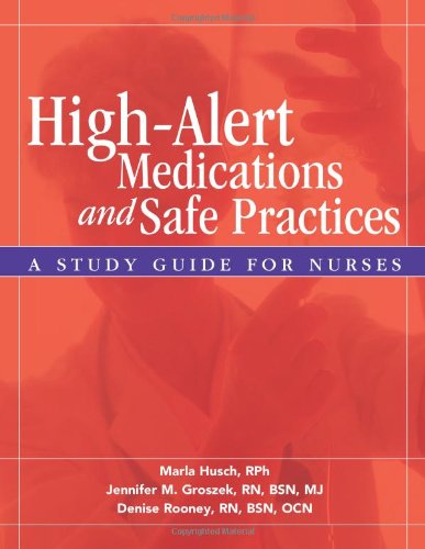 high-alert-medications-and-safe-practices-a-study-guide-for-nurses