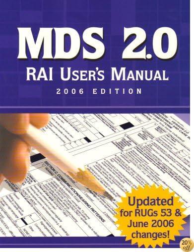 MDS 2.0 RAI User's Manual 2006