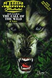 Fitch, Ken: The Call of the Wild (Classics Illustrated)