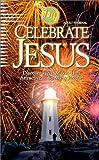 Mains, David R.: Celebrate Jesus