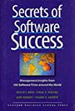 Cyriac R. Roeding: Secrets of Software Success: Management Insights from 100 Software Firms Around the World